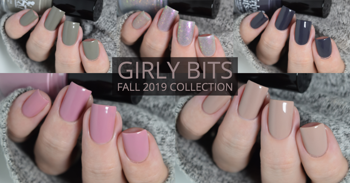 Girly Bits - Fall 2019 Collection creme nail polish swatches